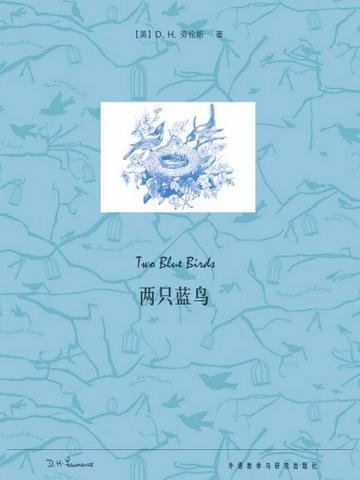 两只蓝鸟 Two Blue Birds