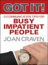 明白!21条口才小贴士 Got It! Twenty-One Communication Tips for Busy, Impatient People